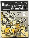 Désiré Gogueneau est un vilain