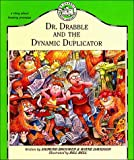 img - for Dr. Drabble and the Dynamic Duplicator (Dr. Drabble Series , No 2) book / textbook / text book