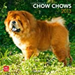 Chow Chows 2013 Square 12X12 Wall Cal...