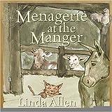 Menagerie at the Manger ~ Linda Allen