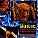 MicroAliens: Dazzling Journeys with an Electron Microscope (0374349606) by Tomb, Howard