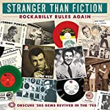 Stranger Than Fiction: Rockabilly Rules Again