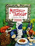 img - for Monsieur Thermidor: A Fantastic Fishy Tale book / textbook / text book