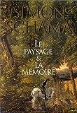 echange, troc Schama - Paysage et mémoire
