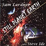 Still Planet Earth by Sam Lardner
