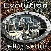 Evolution: Evolution Trilogy, Book 1 | Ellie Scott