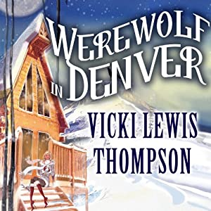 Werewolf in Denver Audiobook