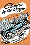 Cheaper By the Dozen Hardcover (0060763132) by Gilbreth, Frank B. Jr.