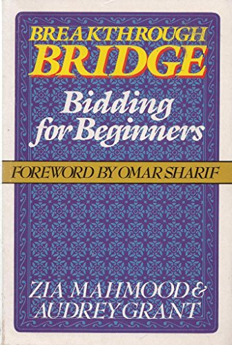 Breakthrough Bridge: Bidding for Beginners