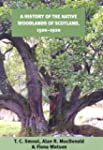 A History of the Native Woodlands of...