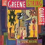Songtexte von Greene String Quartet - The String Machine