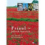 "Friaul-Julisch-Venetien: Das gro�e Reisehandbuchvon ""Evelyn Rupperti"""