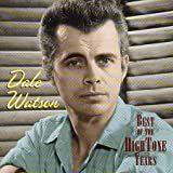 Dale Watson Best Of The High-Tone Years