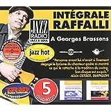 A George Brassens : Intégrale Rodolphe Raffalli
