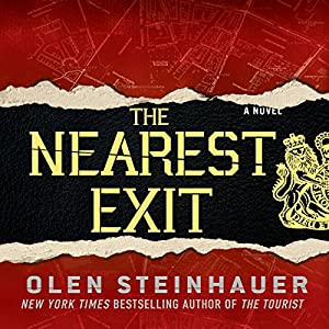 The Nearest Exit | [Olen Steinhauer]