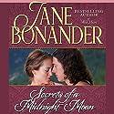 Secrets of a Midnight Moon (       UNABRIDGED) by Jane Bonander Narrated by Sandra Caldwell