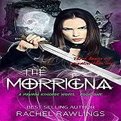 The Morrigna: Maurin Kincaide, Book 1 | Rachel Rawlings