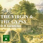 The Virgin and The Gypsy | D.H. Lawrence