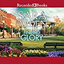 Finding Glory Audiobook by Sara Arden Narrated by Susan Bennett