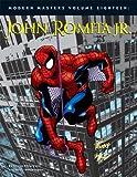 Modern Masters Volume 18: John Romita Jr. (Modern Masters (TwoMorrows Publishing)) (1893905950) by George Khoury
