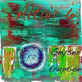 Altair 6 Geyser Eruption - EP