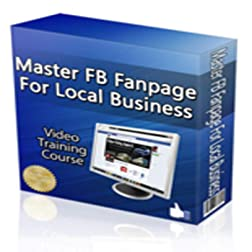 Master FB Fanpage For Local Business Training Course