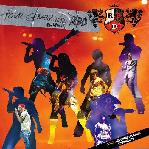 RBD - Tour Generacion RBD en vivo - Zortam Music