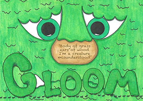 Gloom: Body of grass, ears of wood, I am a creature misunderstood. PDF Download Free