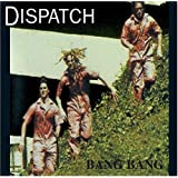 Bang Bang ~ Dispatch