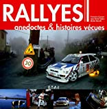 echange, troc Michel Morelli, Jean-Michel Fabre, Françoise Conconi - Rallyes : Anecdotes & histoires vécues