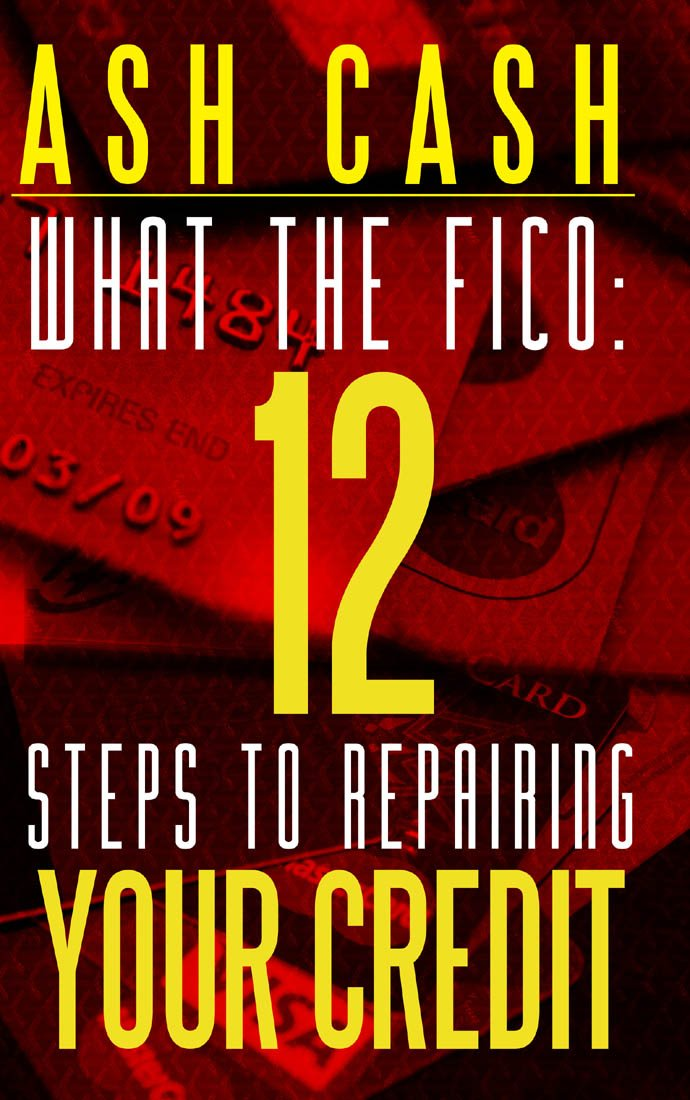 Amazon.com: What the FICO: 12 Steps to Repairing Your Credit eBook ...
