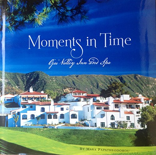 Moments in Time Ojai Valley Inn and Spa (Ojai Hotels compare prices)