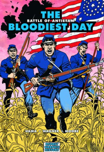 The Bloodiest Day: Battle of Antietam (Graphic History), Larry Hama