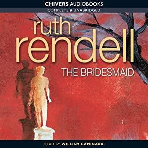 The Bridesmaid | [Ruth Rendell]