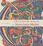 echange, troc Monique Dosdat, Jean-Luc Leservoisier - L'Enluminure romane au Mont-Saint-Michel : Xe-XIIe siècle