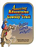 Amazing Adventures on the Cowboy Trail