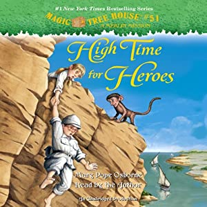 Magic Tree House #51: High Time for Heroes | [Mary Pope Osborne]