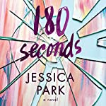 180 Seconds | Jessica Park