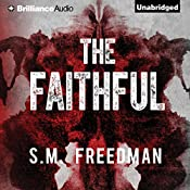The Faithful | S. M. Freedman