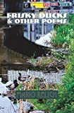 img - for Frisky Ducks & Other Poems book / textbook / text book