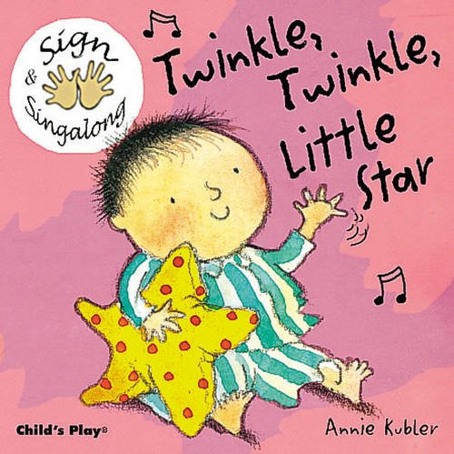 Twinkle, Twinkle, Little Star (Sign & Sing-Along) (BSL)