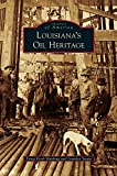 img - for Louisiana's Oil Heritage book / textbook / text book