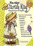 echange, troc Madeleine Cardosi, Isabelle Fabarez, Nathalie Reynaud, Sarah Kay, Collectif - Mon cahier Sarah Kay : CM2-10 ans