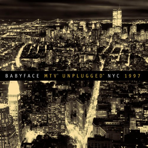 Babyface-MTV Unplugged NYC 1997-(CDEPC5488K)-CD-FLAC-1997-2Eleven Download