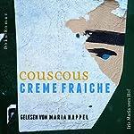Couscous Crème fraîche: Die wahre Geschichte von Katy Ben Ali | Iris Maria vom Hof