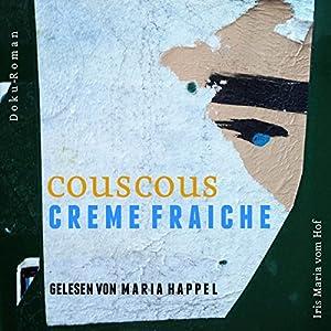 Couscous Crème fraîche Hörbuch
