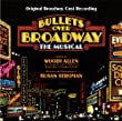 Bullets Over Broadway (Original Broadway Cast Recording) from Masterworks Broadway