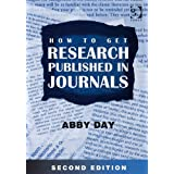 How to Get Research Published in Journalsby Abby Day
