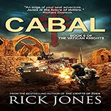 Cabal: The Vatican Knights, Book 9 Audiobook by Rick Jones Narrated by Patrick Conn