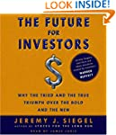 The Future for Investors: Why the Tri...